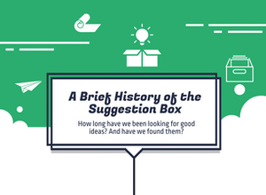 Infographic: The History of the Suggestion Box